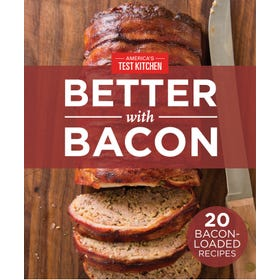 America's Test Kitchen Better with Bacon Special Digital Issue