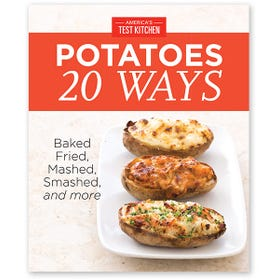 America's Test Kitchen Potatoes 20 Ways Digital Edition