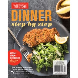 America's Test Kitchen Dinner Step-By-Step Special Issue