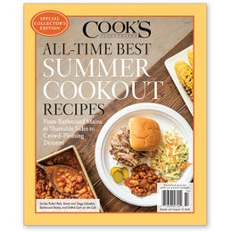 Cook's Illustrated All-Time Best Summer Cookout Recipes Special Collector's Edition