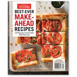 America's Test Kitchen Best-Ever Make-Ahead Recipes Special Issue
