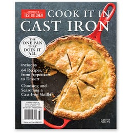 America's Test Kitchen Cook It In Cast Iron Special Issue