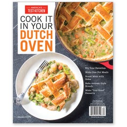 America's Test Kitchen Cook It In Your Dutch Oven Special Issue