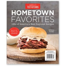 America's Test Kitchen Hometown Favorites Special Issue