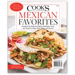 Cook's Illustrated Mexican Favorites Special Issue