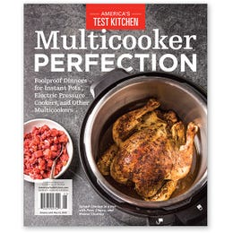America's Test Kitchen Multicooker Perfection Special Issue