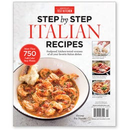 America's Test Kitchen Step-by-Step Italian Recipes Special Issue