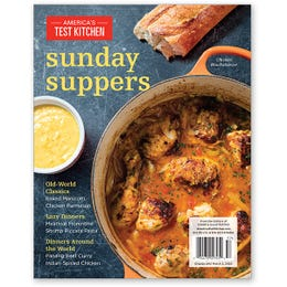 America's Test Kitchen Sunday Suppers Special Issue