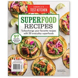 America's Test KitchenSuperfood Recipes Special Issue