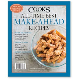 Cook's Illustrated All-Time Best Make-Ahead Recipes Special Collector's Edition
