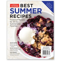 America's Test Kitchen Best-Ever Summer Recipes