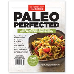 America's Test Kitchen Paleo Perfected Special Issue