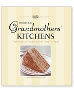 From Our Grandmothers' Kitchens
