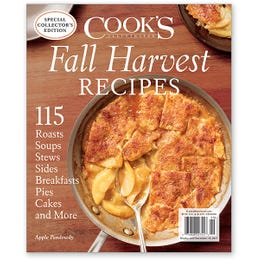 Cook's Illustrated Fall Harvest Recipes Special Issue