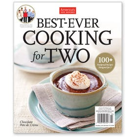 America's Test Kitchen Best-Ever Cooking for Two Special Issue