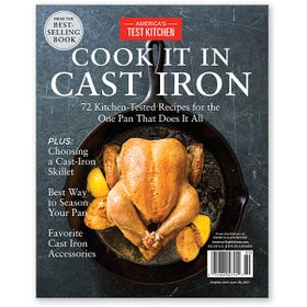America's Test Kitchen: The Cook It In Cast Iron 2017 Bookazine