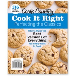 Cook's Country Cook It Right: Perfecting the Classics